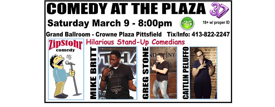 Comedy at the Plaza 37 @ Crowne Plaza Pittsfield